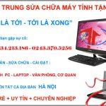 Sửa máy tính nhanh tại Cầu Diễn, Mỹ Đình, Hà Nội.